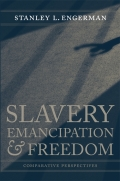 Slavery, Emancipation, and Freedom: Comparative Perspectives