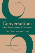 Conversations with Interpreter Educators: Exploring Best Practices