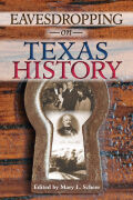 Eavesdropping on Texas History Cover