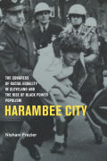 Harambee City: The Congress of Racial Equality in Cleveland and the Rise of Black Power Populism