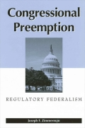 Congressional Preemption: Regulatory Federalism