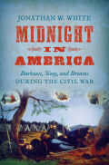 Midnight in America: Darkness, Sleep, and Dreams during the Civil War