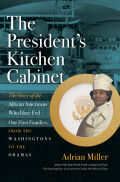 The President's Kitchen Cabinet