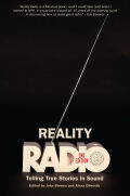 Reality Radio, Second Edition: Telling True Stories in Sound