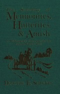 The Sociology of Mennonites, Hutterites and Amish: A Bibliography with Annotations, Volume II 1977-1990