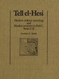 Tell el-Hesi: Modern Military Trenching and Muslim Cemetery in Field I (Strata I-II)