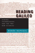Reading Galileo: Scribal Technologies and the  <I>Two New Sciences</I>