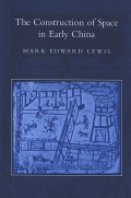 Construction of Space in Early China, The