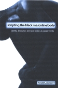 Scripting the Black Masculine Body