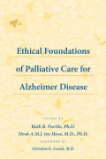 Ethical Foundations of Palliative Care for Alzheimer Disease Cover