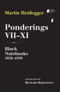 Ponderings VII–XI: Black Notebooks 1938–1939
