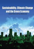 Sustainability, Climate Change and the Green Economy