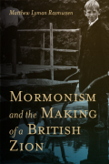 Mormonism and the Making of a British Zion