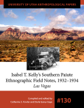 Isabel T. Kelly's Southern Paiute Ethnographic Field Notes, 1932-1934