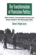 Transformation of Plantation Politics, The