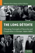 The Long Détente: Changing Concepts of Security and Cooperation in Europe, 1950s–1980s