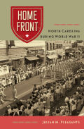 Home Front: North Carolina during World War II