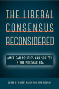 The Liberal Consensus Reconsidered