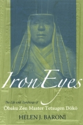 Iron Eyes: The Life and Teachings of Obaku Zen Master Tetsugen Doko
