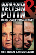 Gorbachev, Yeltsin, and Putin
