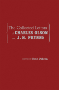 The Collected Letters of Charles Olson and J. H. Prynne