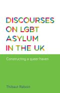 Discourses on LGBT asylum in the UK Cover
