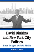 David Dinkins and New York City Politics Cover