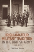 The Irish amateur military tradition in the British Army, 1854–1992 Cover