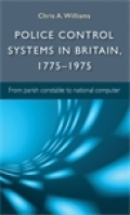 Police control systems in Britain, 1775–1975