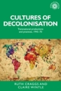 Cultures of decolonisation Cover