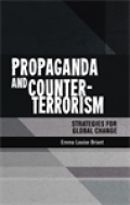 Propaganda and counter-terrorism: Strategies for global change