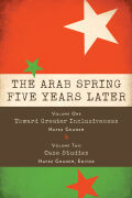 The Arab Spring Five Years Later: Vol. 1 & Vol. 2 Cover