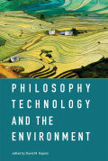 Philosophy, Technology, and the Environment