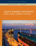 Asia's Energy Security amid Global Market Change