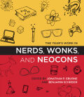 The Year's Work in Nerds, Wonks, and Neocons Cover