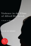 Violence in the Films of Alfred Hitchcock: A Study in Mimesis