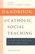 Handbook of Catholic Social Thought: A Guide for Christians in the World Today