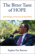 The Bitter Taste of Hope: Ideals, Ideologies, and Interests in the Age of Obama