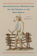 Archaeological Perspectives on the French in the New World Cover