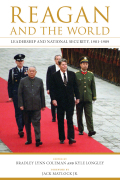 Reagan and the World: Leadership and National Security, 1981--1989