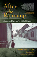 After the Roundup: Escape and Survival in Hitler's France