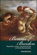 Beasts of Burden: Biopolitics, Labor, and Animal Life in British Romanticism