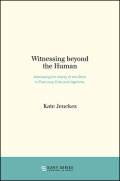 Witnessing beyond the Human: Addressing the Alterity of the Other in Post-coup Chile and Argentina