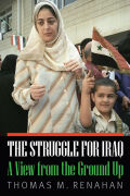 The Struggle for Iraq: A View from the Ground Up