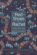 Red Shoes for Rachel: Three Novellas