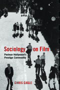Sociology on Film: Postwar Hollywood's Prestige Commodity