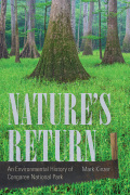 Nature's Return: An Environmental History of Congaree National Park