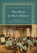 Who Writes for Black Children? cover