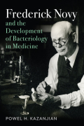 Frederick Novy and the Development of Bacteriology in Medicine Cover
