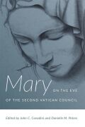Mary on the Eve of the Second Vatican Council
